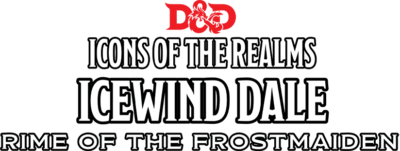 Icons of the Realm Icewind Dale Preorders