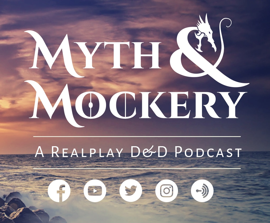 Myth & Mockery: A D&D Podcast